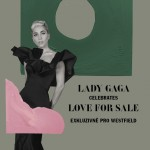 Lady Gaga Celebrates Love For Sale/Fanzóna ve Westfield Chodov/- Praha