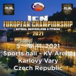 ICN MISTROVSTVÍ EVROPY 2021/V NATURÁLNÍ KULTURISTICE A FITNESS/MUŽŮ, ŽEN A DĚTÍ- Karlovy Vary
