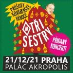 TŘI SESTRY A HOST- PRŮŠOVY KOVÁRENSKÉ VÁNOCE- koncert v Praze